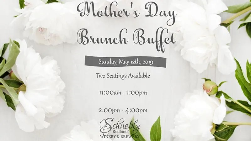 Mothers Day Brunch Buffet at the Winery