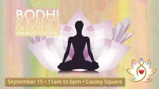 Bodhi & Mind Holistic Festival at Cauley Square
