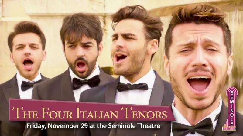 The Four Italian Tenors at Seminole Theatre