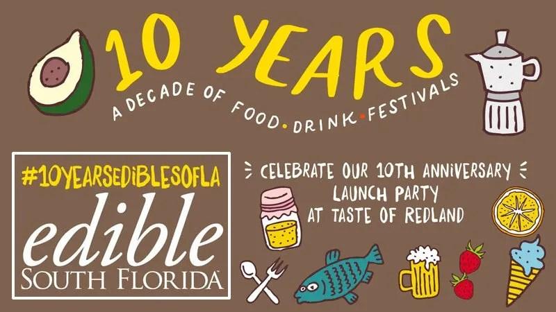 Edible South Florida Magazine - Ten Year Celebration