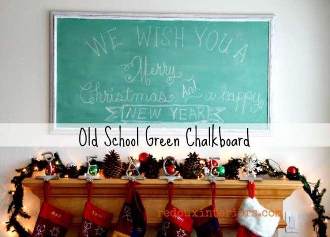How to Vintage Green Chalkboard redouxinteriors