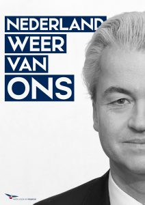 Poster for the Dutch Freedom Party, Partij voor de Vrijheid. Photo: Partij voor de Vrijheid.