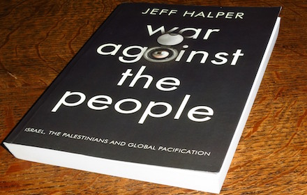 Jeff Halper's book, War Against the People