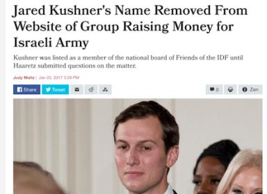 Jared Kushner - Friend of Israeli Wehrmacht