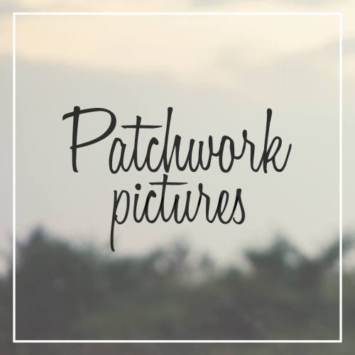 Patchwork Pictures