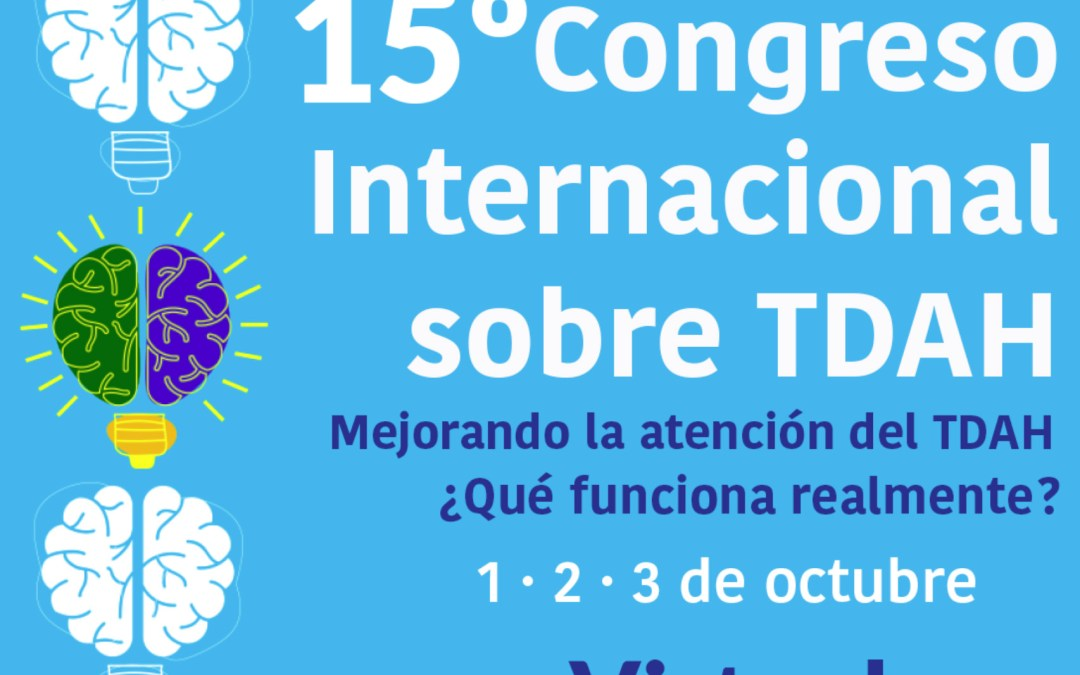 TDAH. 15º Congreso Internacional.