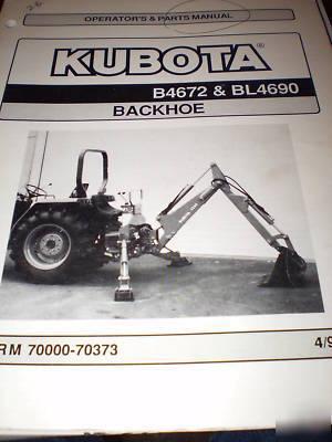 Kubota B4672 & BL4690 backhoe ops & parts manual 1994