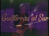ESPECTÁCULO TARIJA:  GUITARRAS AL SUR