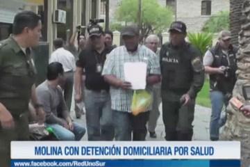 MOLINA CON DETENCIÓN DOMICILIARIA POR SALUD