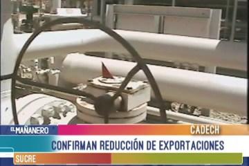 CONFIRMAN REDUCCIÓN DE EXPORTACIONES