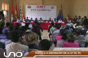 DÉBITOS A LA GOBERNACIÓN CON LA LEY DEL 8%
