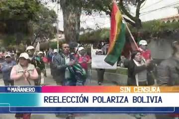 SIN CENSURA: REELECCIÓN DE MORALES POLARIZA BOLIVIA