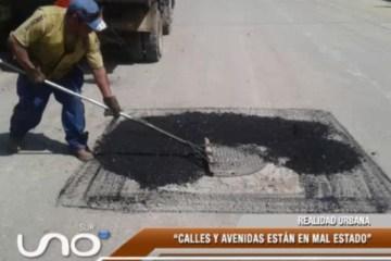 REALIDAD URBANA: CALLES Y AVENIDAS EN MAL ESTADO