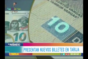 PRESENTAN NUEVO BILLETE DE 10 BS. EN TARIJA