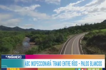 LA ABC INSPECCIONARÁ EL TRAMO ENTRE RÍOS – PALOS BLANCOS