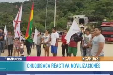 CHUQUISACA REACTIVA MOVILIZACIONES POR INCAHUASI
