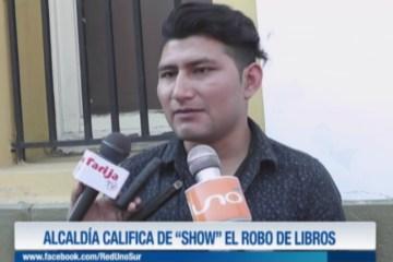 """ALCALDÍA CALIFICA DE """"SHOW POLÍTICO""""  EL ROBO DE LIBROS"""