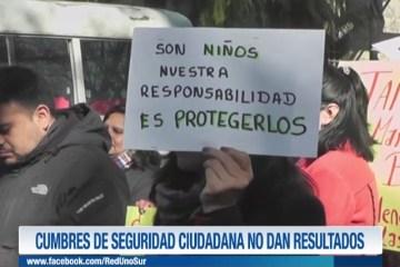 CUMBRES DE SEGURIDAD CIUDADANA NO DAN RESULTADOS