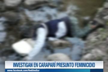 INVESTIGAN EN CARAPARÍ PRESUNTO FEMINICIDIO
