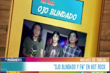 NOCHES DE TARIJA: OJO BLINDADO Y FM
