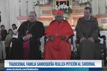 TRADICIONAL FAMILIA SANROQUEÑA REALIZA PETICIÓN AL CARDENAL