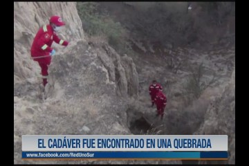 EL CADÁVER FUE ENCONTRADO EN UNA QUEBRADA