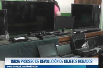 INICIA PROCESO DE DEVOLUCIÓN DE OBJETOS ROBADOS