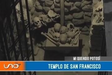 MI QUERIDO POTOSÍ: TEMPLO DE SAN FRANCISCO