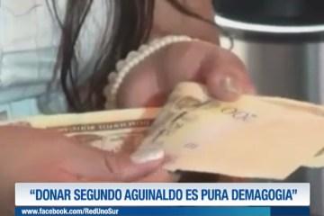 """""""DONAR SEGUNDO AGUINALDO ES PURA DEMAGOGIA"""""""