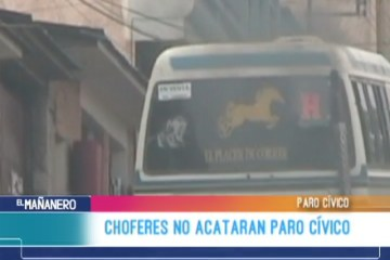 CHOFERES NO ACATARAN PARO CÍVICO