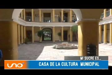 MI SUCRE ES: CASA DE LA CULTURA MUNICIPAL