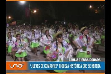 """TARIJA TIERRA DORADA: """"JUEVES DE COMADRES"""" RIQUEZA HISTÓRICA QUE SE HEREDA"""