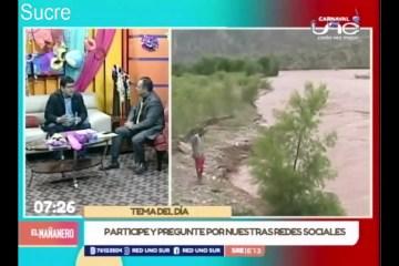 TEMA DEL DÍA: DESASTRE NATURALES EN CHUQUISACA