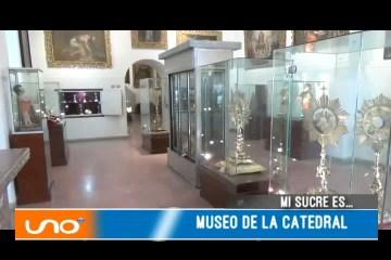 MI SUCRE ES: MUSEO DE LA CATEDRAL