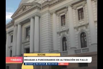 INDAGAN A FUNCIONARIOS POR ALTERACIÓN DE FALLO