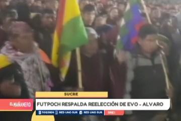 FUTPOCH RESPALDA REELECCIÓN DE EVO – ÁLVARO
