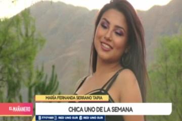 CHICA UNO TARIJA: MARÍA FERNANDA SERRANO TAPIA