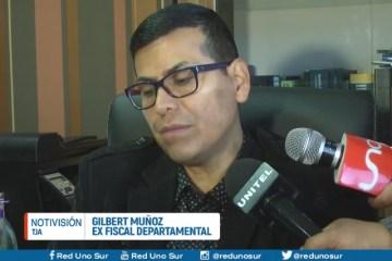 GILBERT MUÑOZ ACUSA DE PERSECUCIÓN AL MINISTERIO PÚBLICO