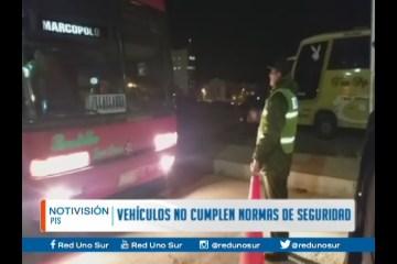 VEHÍCULOS NO CUMPLEN CON LAS NORMAS DE SEGURIDAD