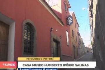 MI QUERIDO POTOSÍ: CASA MUSEO HUMBERTO IPÓRRE SALINAS