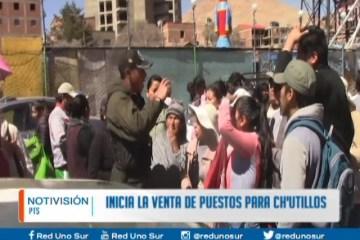 INICIA LA VENTA DE PUESTOS PARA CH'UTILLOS