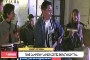 NOCHES DE TARIJA: PRESENTACIÓN DE ROYÉ CAMPERO Y JAVIER CORTEZ
