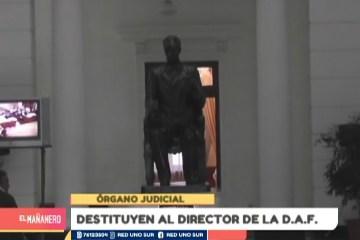 DESTITUYEN AL DIRECTOR DE LA D.A.F.