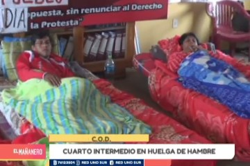 CUARTO INTERMEDIO EN HUELGA DE HAMBRE