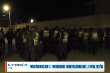 POLICÍA REGULA EL PATRULLAJE EN RESGUARDO DE LA POBLACIÓN
