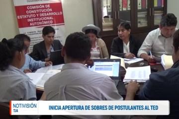 INICIA APERTURA DE SOBRES DE POSTULANTES AL TED