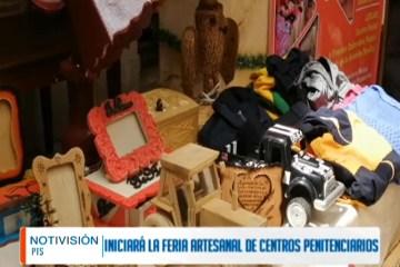 INICIARÁ LA FERIA ARTESANAL DE CENTROS PENITENCIARIOS