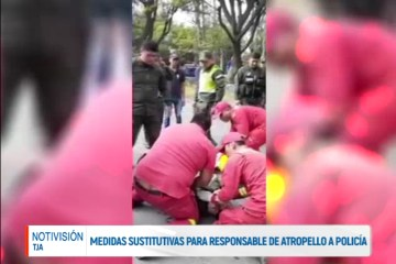 MEDIDAS SUSTITUTIVAS PARA RESPONSABLE DE ATROPELLO A UN POLICÍA