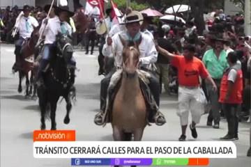 TRÁNSITO CERRARÁ CALLES PARA EL PASO DE LA CABALLADA