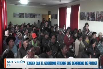 EXIGEN QUE EL GOBIERNO ATIENDA LAS DEMANDAS DE POTOSÍ